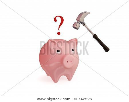 Pink piggy bank, hammer and question sign.