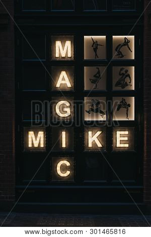 London, Uk - April 14, 2019: Magic Mike Sign Outside The Theatre At The Hippodrome Casino In West En