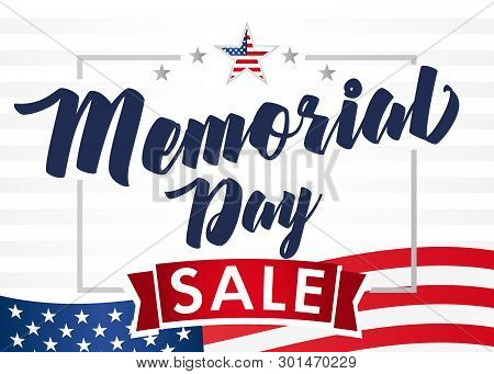 Memorial Day Sale Banner. Remember And Honor. Hand Drawn Text With Stars For Memorial Day In Usa. Ca