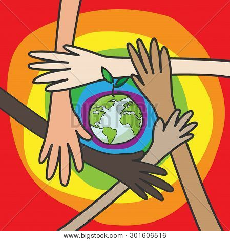 Save The World Concept. Hands Of People Of Different Nationalities Working Together For Saving Envir