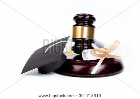 Graduation Hat With Diploma, Judge Gavel On White Background.
