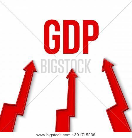 Creative Vector Illustration Of Gdp - Gross Domestic Product Text With 3d Arrow Financial Growth, Gr