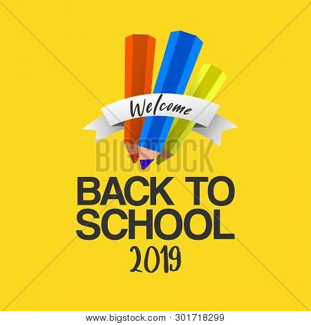 Welcome Back To School Text Isolated On Yellow Background With Paper Art Cut Out Pencils And Ribbon.