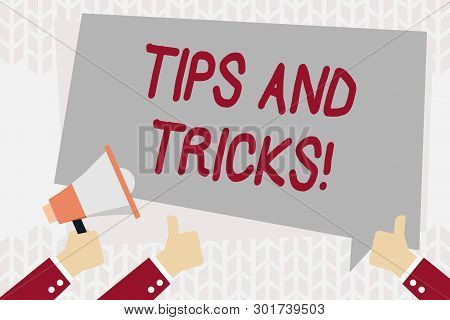 Text Sign Showing Tips And Tricks. Conceptual Photo Means Piece Advice Maybe Suggestion How Improve