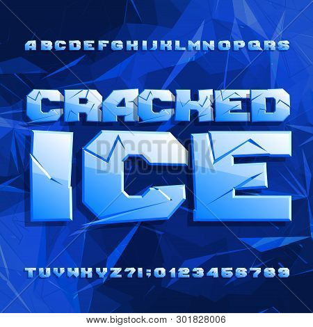 Cracked Ice Alphabet Font. Frozen Letters And Numbers On Polygonal Background. Stock Vector Typescri