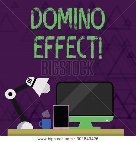 Writing Note Showing Domino Effect. Business Photo Showcasing Chain Reaction That Causing Other Simi