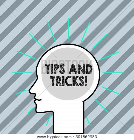 Word Writing Text Tips And Tricks. Business Concept For Means Piece Advice Maybe Suggestion How Impr
