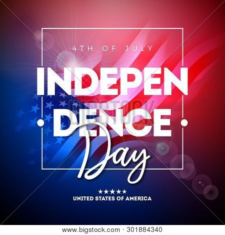 4th Of July Independence Day Of The Usa Vector Illustration Wth American Flag And Typography Letter