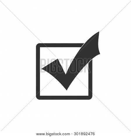 Check Mark In A Box Icon Isolated. Tick Symbol. Check List Button Sign. Flat Design. Vector Illustra