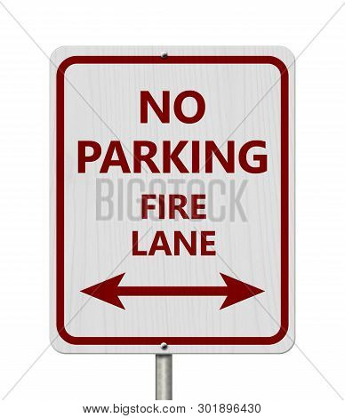 Red And White No Parking Sign,white Highway Sign With Text No Parking Fire Lane With Arrow Isolated