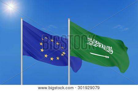 European Union Vs Saudi Arabia. Thick Colored Silky Flags Of European Union And Saudi Arabia