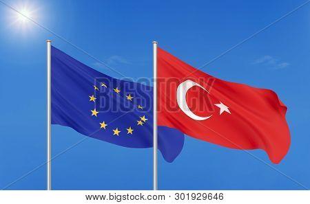 European Union Vs Turkey. Thick Colored Silky Flags Of European Union And Turkey. 3d Illustration On