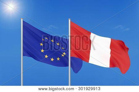 European Union Vs Peru. Thick Colored Silky Flags Of European Union And Peru