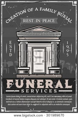 Funeral Service Agency, Family Burial Vintage Poster. Vector Grunge Rest In Peace Rip Text, Crypt To