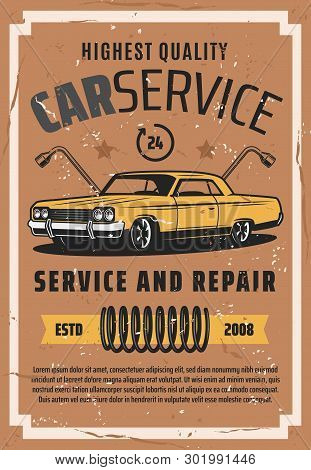 Retro Vehicles Auto Service And Repair Station Vintage Poster. Vector Old Car, Wheel Tire Replacemen