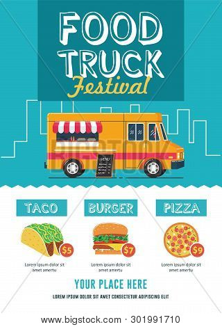 Food Truck Festival Flyer Template With Taco, Burger And Pizza Illustration