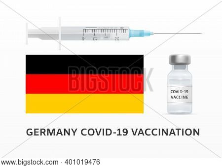 Germany Covid-19 Vaccination. Covid-19 Vaccination Campaign In The World. Concept Of Combating Coron