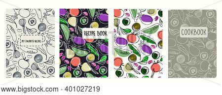 Cover Page Vector Templates For Recipe Books Based On Seamless Patterns With Hand Drawn Vegetables.