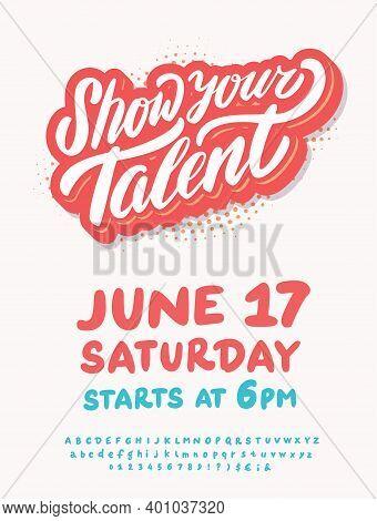 Show Your Talent. Vector Invitation. Vector Illustration.