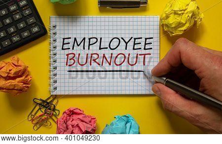 Employee Burnout Symbol. Mail Hand Writing 'employee Burnout' On White Note, Beautiful Yellow Backgr