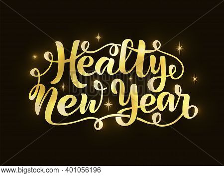 Gold Healthy New Year Vector Illustration For Card, Ad, Logo, Background, Invitation, Poster, Banner