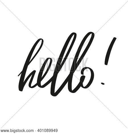 Vector Handwriting Word Hello. Handdrawn Ink Brush Lettering Hello Icon. Modern Calligraphy.
