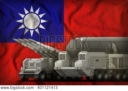 Rocket Forces On The Taiwan Province Of China Flag Background. Taiwan Province Of China Rocket Force