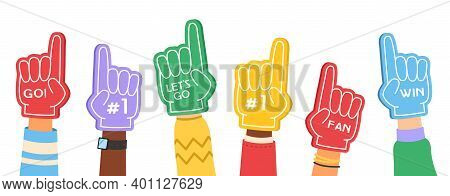 Fan Foam Fingers. Supporting Color Flat Hands Signs With Cheerleaders Inscription, Motivation Favori