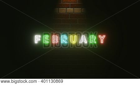 February text neon light colorful on brick wall texture . 3D Rendering Illustration . Neon symbol for February