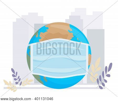 The Globe In A Protective Medical Mask Against The Background Of A Megapolis. Danger Of Infection Wi