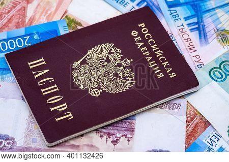 Russian Paper Money, Russian Passport And Rubles, Two Thousand Rubles, Five Thousand Rubles, One Tho