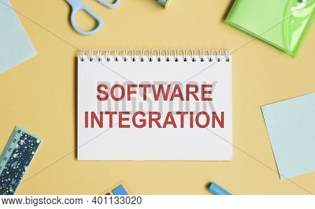 Software Integration Written On Card In Notepad.