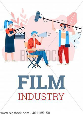 Film Industry Concept. Poster With Shooting Entertainment Cinema Movie. Cinematography Working Proce