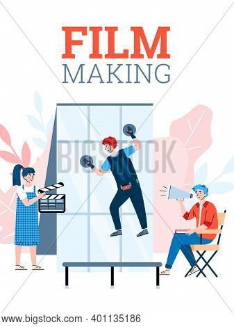 Filmmaking Poster Template With Shooting Team Filming Movie Scene, Flat Cartoon Vector Illustration.