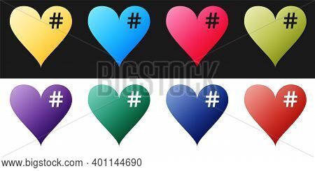 Set The Hash Love Icon. Hashtag Heart Symbol Icon Isolated On Black And White Background. Vector