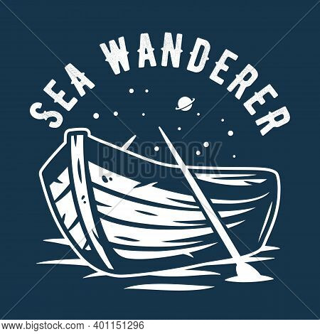 Wanderlust Nautical Marine Boat And Starry Space