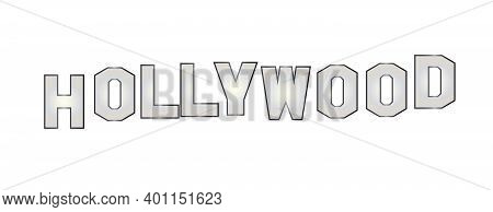 Letters Spelling Out The Word Hollywood Isolated Over A White Background