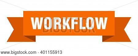 Workflow Ribbon. Workflow Paper Band Banner Sign