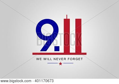 Always Remember 9 11. Number nine and the twin towers representing the number eleven. Remembering Patriot day, memorial day. We will never forget, the terrorist attacks of september 11.