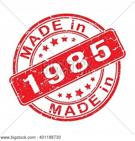 Imprint Of A Seal Or Stamp With The Inscription Made In 1985. Label, Sticker Or Trademark. Editable