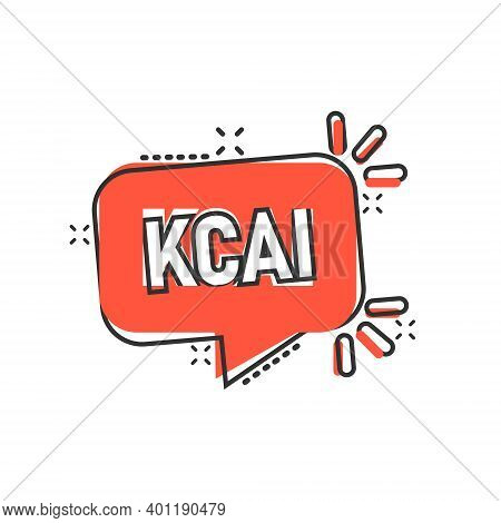 Kcal Icon In Comic Style. Diet Cartoon Vector Illustration On White Isolated Background. Calories Sp
