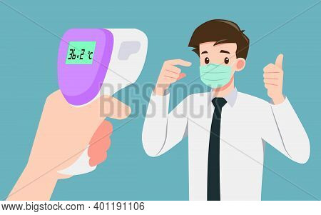 A Hand Holding Digital Infrared Thermometer Checking Body Temperatures To Prove That A Businessman W
