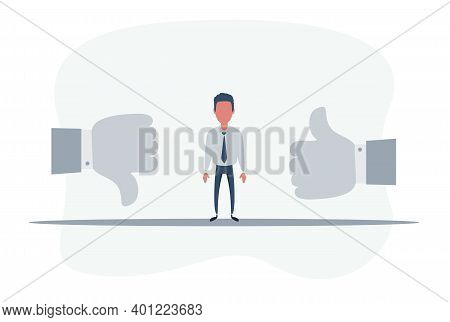 Man Standing In The Middle Between Thumbs Up And Thumbs Down. Like And Dislike Concept. Vector Flat