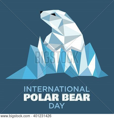 North Arctic Polar Bear In Polygon Art Style. International Polar Bear Day Illustration. Vector Illu