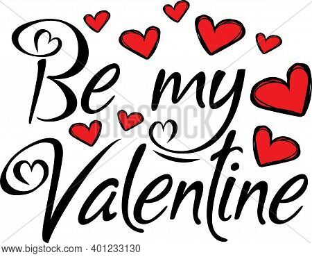 Be My Valentine Vector Valentines Day Holiday