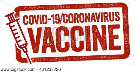 Red Stamp With Syringe Metaphor For Vaccination Start Against Covid-19 Corona Virus And The German T