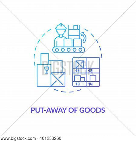 Put Away Of Goods Concept Icon. Warehouse Management Components. Stored Away In Containers In Wareho