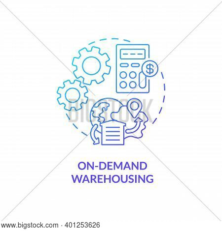 On Demand Warehousing Concept Icon. Ecommerce Warehouse Advices. Manage Across Your Business Network