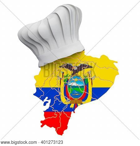 Ecuadorian National Cuisine Concept. Chef Hat With Map Of Ecuador. 3d Rendering Isolated On White Ba