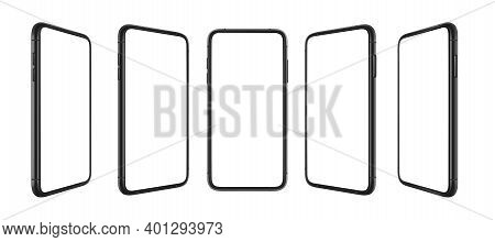 Mobile Phone With Empty Screen, Cellphone Blank Display And Modern Phones In Different Angles Views